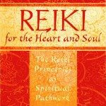 Reiki for the Heart and Soul by Amy Z. Rowland