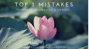 Top 3 Mistakes that Nurses Make #nursingfromwithin #artofnursing
