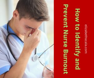 How to Prevent Burnout in Nursing