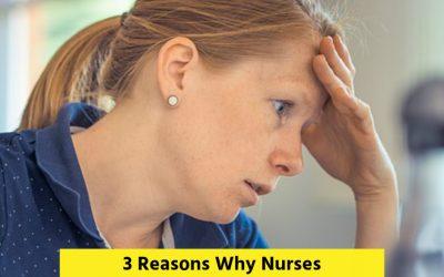 3 Reasons Why Nurses Should Embrace Burnout