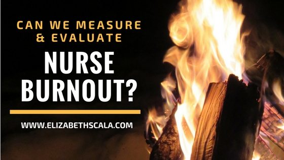 Nurse Burnout Statistics: Can We Measure and Evaluate It?