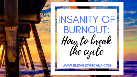 Insanity of Nursing Burnout: How to Break the Cycle