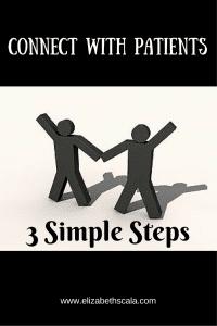 3 Simple Steps to Patient Connection #nursingfromwtihin
