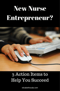 New Nurse Entrepreneur? 3 Tips for Success #yournextshift