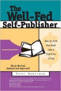 Well-Fed Self-Publisher by Peter Bowerman