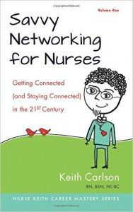 Savvy Networking for Nurses: A Book Review