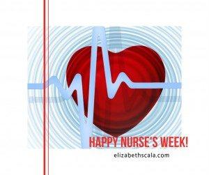 Happy Nurse's Week!