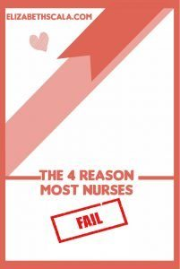 The 4 Reason Most Nurses Fail