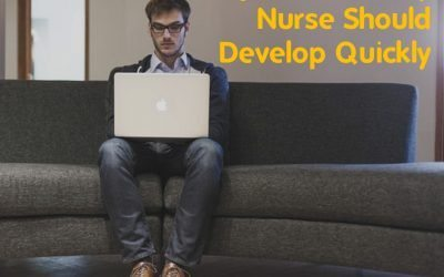 Top 5 Skills Every Nurse Should Develop Quickly