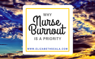 Why Burnout in the Nursing Profession is A Priority