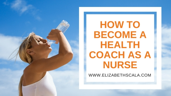 How to Become a Health Coach as a Nurse