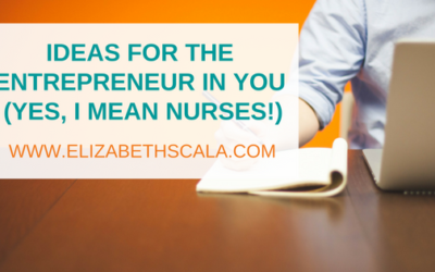 Nurse Entrepreneur Ideas
