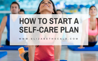 How to Start a Self Care Plan