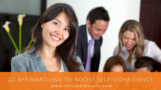 22 Affirmations To Boost Self-Confidence