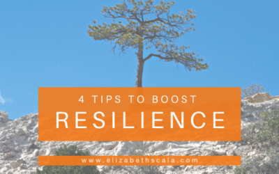 4 Tips to Boost Resilience