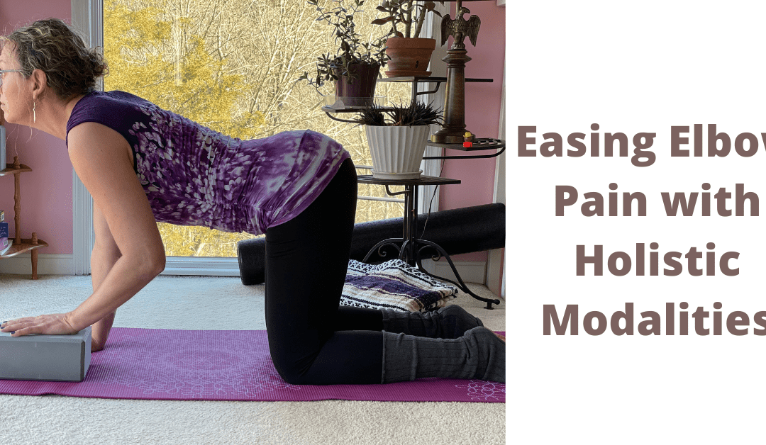 Easing Elbow Pain with Holistic Modalities