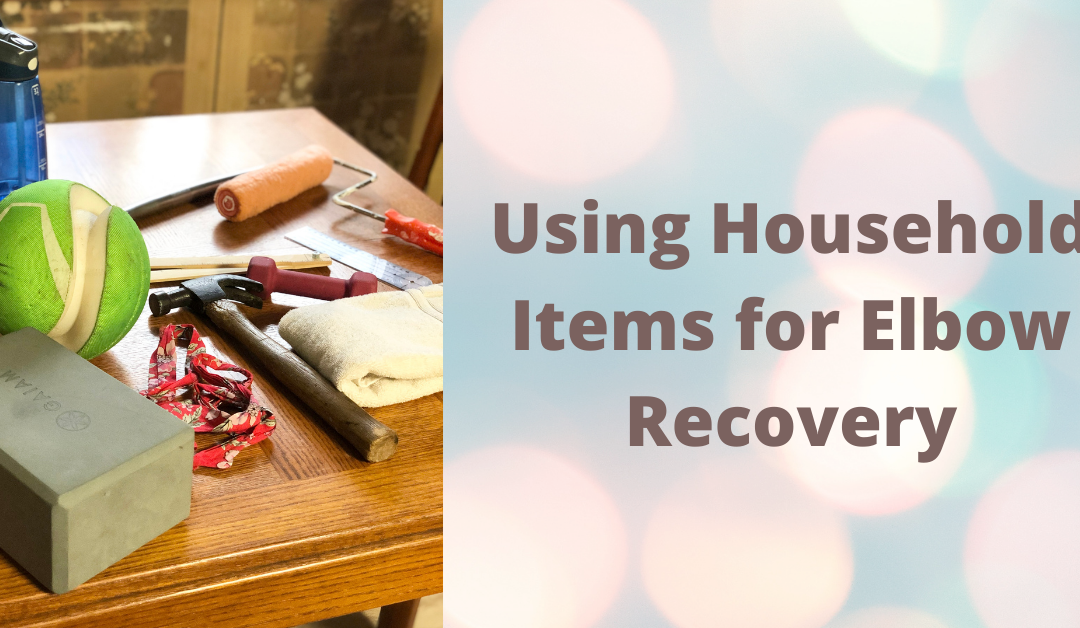 Using Household Items for Elbow Recovery: A Video Tutorial