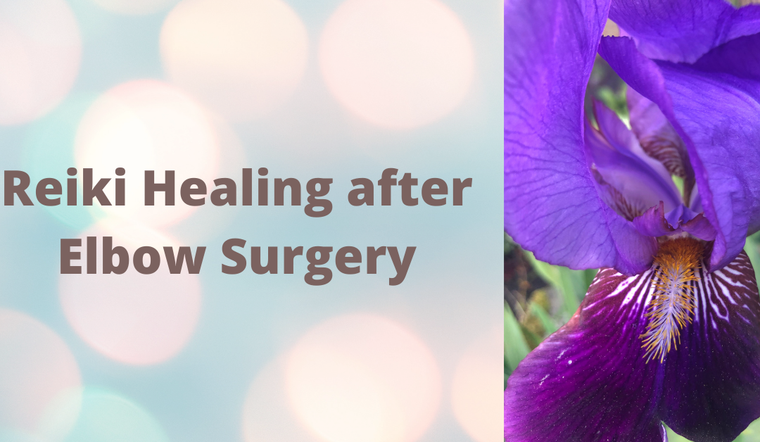 Reiki Healing after Elbow Surgery